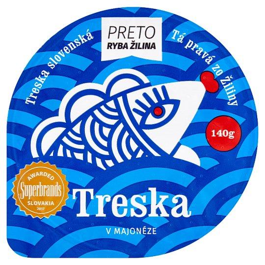 Ryba Žilina Preto Treska v majonéze 140g
