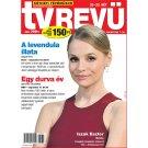 TV Revü kéthetente megjelenő televízió műsorokat bemutató magazin