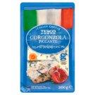Tesco Gorgonzola Piccante kék nemespenésszel érő lágy, zsíros sajt 200 g
