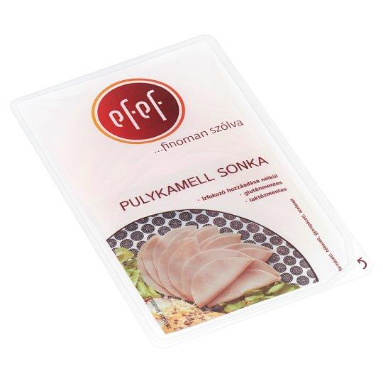 eFeF Sliced Turkey Breast Ham 100 g