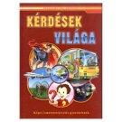Kérdések világa - Képes ismeretterjesztés gyerekeknek