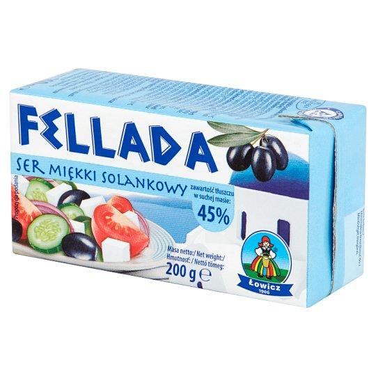 Łowicz Fellada Ser miękki solankowy 45% 200 g