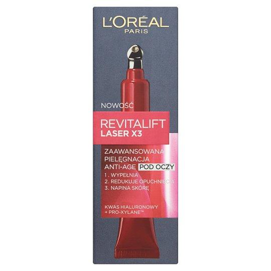 L'Oréal Paris Revitalift Laser X3 Zaawansowana pielęgnacja Anti-Age pod oczy 15 ml