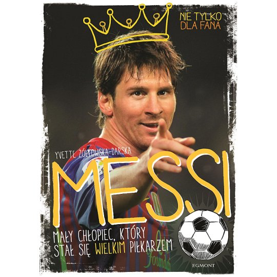 Book - Messi. The little boy, who became a great player
