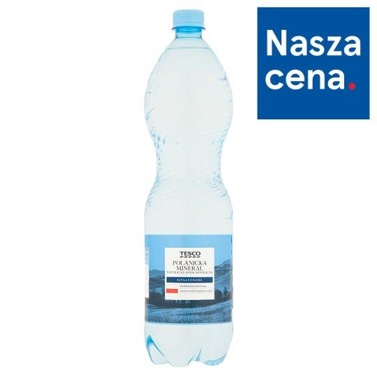 Tesco Polanicka Mineral Naturalna woda mineralna niegazowana 1,5 L