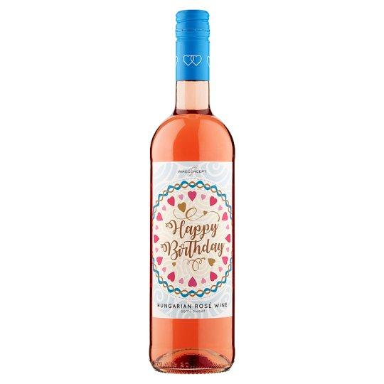 Wine Concept Happy Birthday Rozé Cuvée z horného Maďarska sladké ružové víno 0,75 l